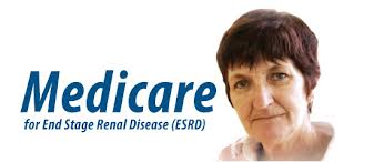 Medicare Pays for Treatment Associated With ESRD (End Stage Renal Disease)
